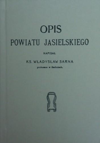 Okładka książki Opis Powiatu Jasielskiego