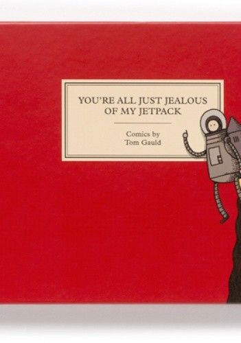 Okładka książki You're All Just Jealous Of My Jetpack