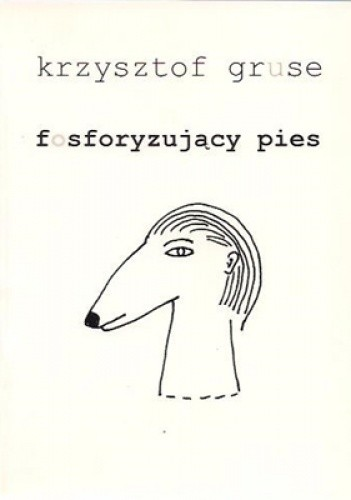 Okładka książki Fosforyzujący pies