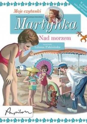 Okładka książki Martynka. Moje czytanki. Nad morzem