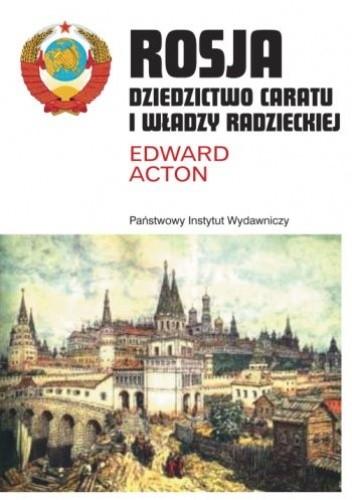 Okładka książki Rosja. Dziedzictwo caratu i władzy radzieckiej