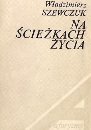 Okładka książki Na ścieżkach życia
