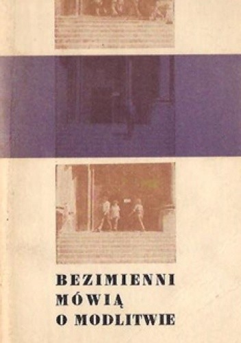Okładka książki Bezimienni mówią o modlitwie