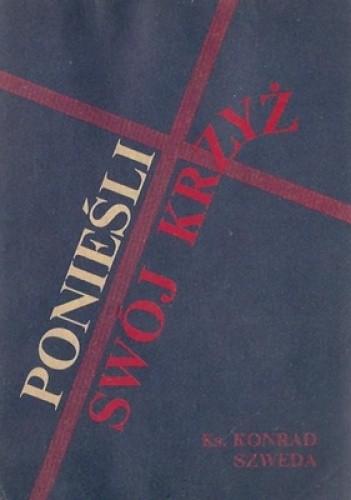 Okładka książki Ponieśli swój krzyż