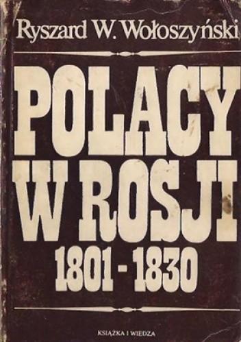 Okładka książki Polacy w Rosji 1801-1830