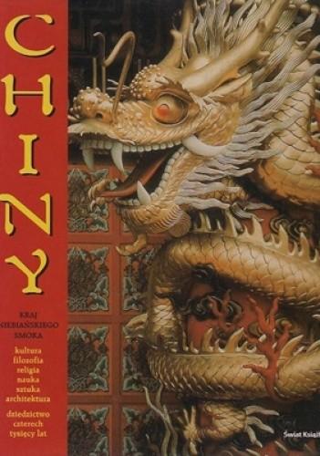 Okładka książki Chiny: kraj niebiańskiego smoka