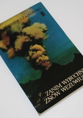 Okładka książki ...zanim wybuchnie znów Wezuwiusz...