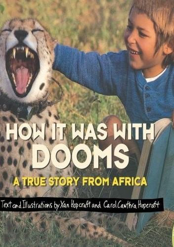 Okładka książki How It Was with Dooms: A True Story from Africa