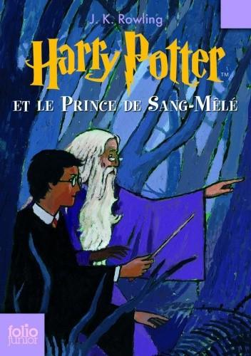 Okładka książki Harry Potter et le Prince de Sang-Mêlé