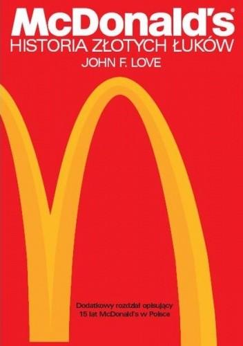 Okładka książki McDonald's. Historia Złotych Łuków