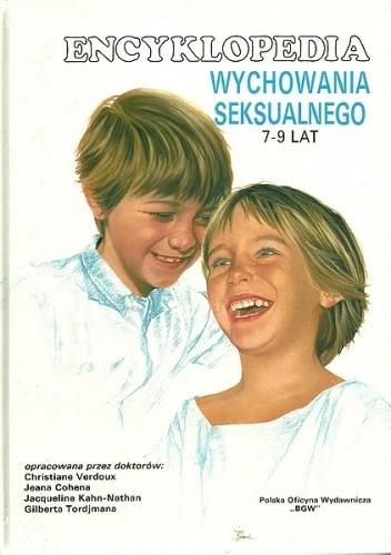 Okładka książki Encyklopedia wychowania seksualnego 7-9 lat