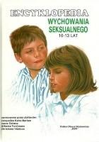 Encyklopedia wychowania seksualnego 10-13 lat