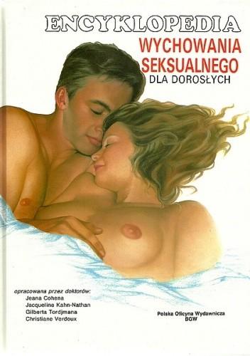Okładka książki Encyklopedia wychowania seksualnego dla dorosłych