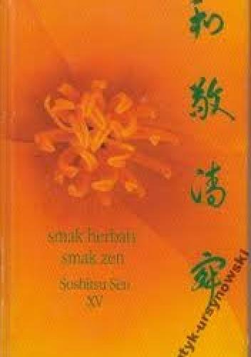 Okładka książki Smak herbaty, smak zen