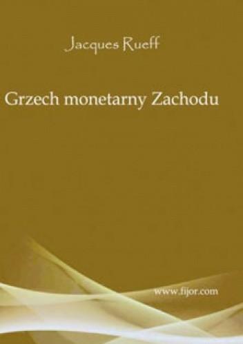 Okładka książki Grzech monetarny zachodu