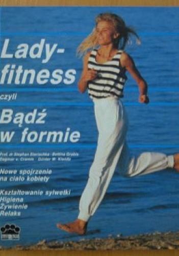 Okładka książki Lady Fitness czyli Bądź w formie