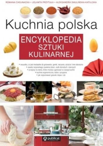 Okładka książki Kuchnia polska. Encyklopedia sztuki kulinarnej