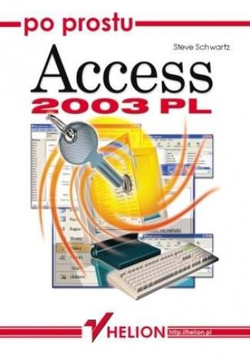 Okładka książki Po prostu Access 2003 PL