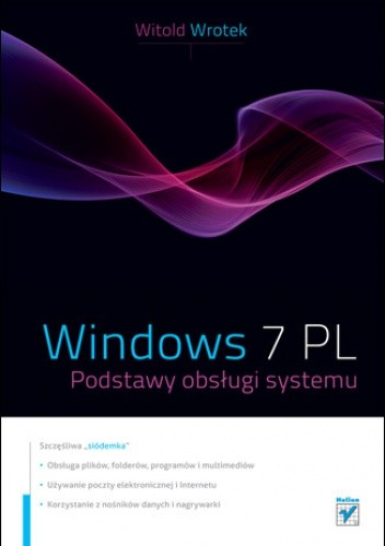 Okładka książki Windows 7 PL. Podstawy obslugi systemu
