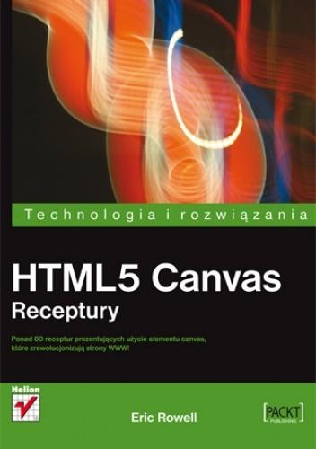 Rowell E. - HTML5 Canvas. Receptury
