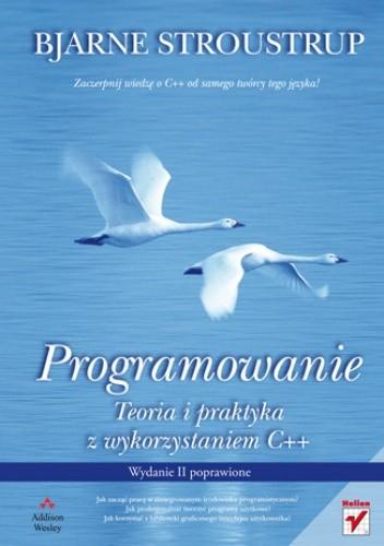 Okładka książki Programowanie. Teoria i praktyka z wykorzystaniem C++. Wydanie II poprawione