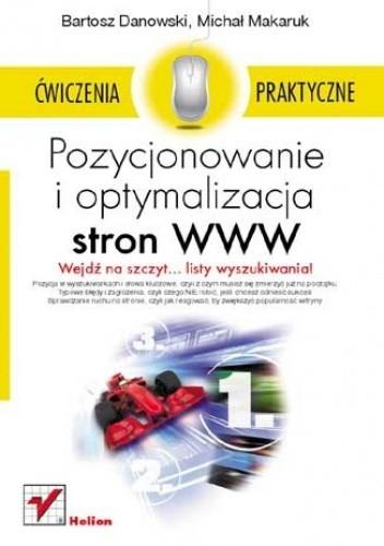 Okładka książki Pozycjonowanie i optymalizacja stron WWW. Wydanie II. Ćwiczenia praktyczne