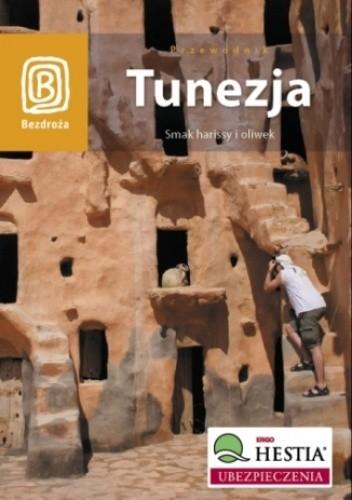 Okładka książki Tunezja. Smak harissy i oliwek. Wydanie 1