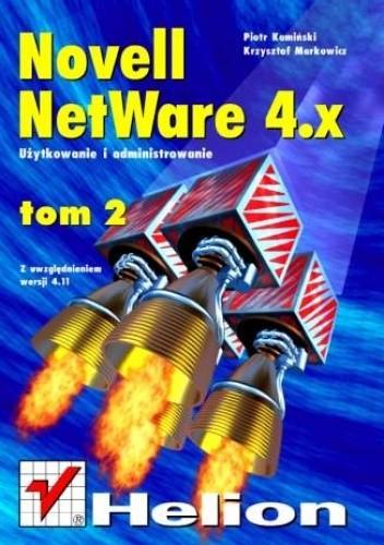 Okładka książki Novell Netware 4 - użytkowanie i administrowanie t. II, z uwzględnieniem wersji 4.11
