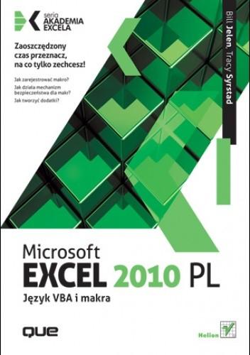 Okładka książki Microsoft Excel 2010 PL. Język VBA i makra. Akademia Excela
