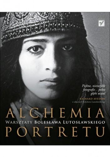 Okładka książki Alchemia portretu. Warsztaty Bolesława Lutosławskiego
