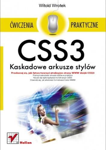 Okładka książki CSS3. Kaskadowe arkusze stylów. Ćwiczenia praktyczne