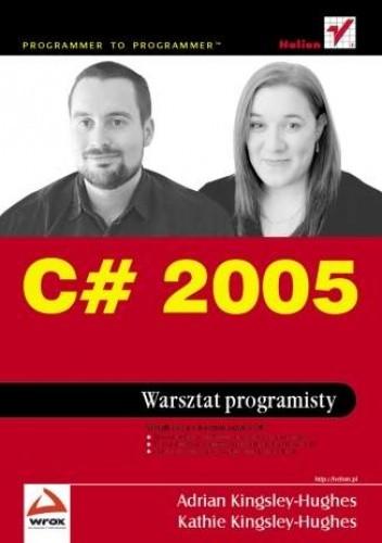 Okładka książki C# 2005. Warsztat programisty