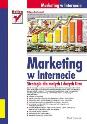 Okładka książki Marketing w Internecie. Strategie dla małych i dużych firm