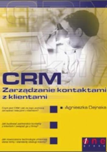 Okładka książki CRM. Zarządzanie kontaktami z klientami