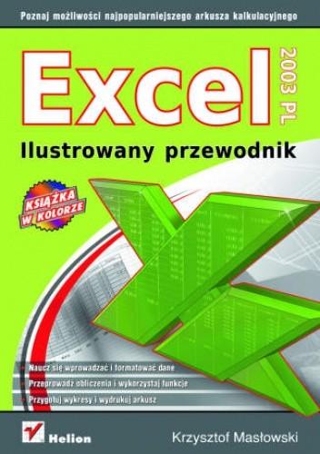 Okładka książki Excel 2003 PL. Ilustrowany przewodnik