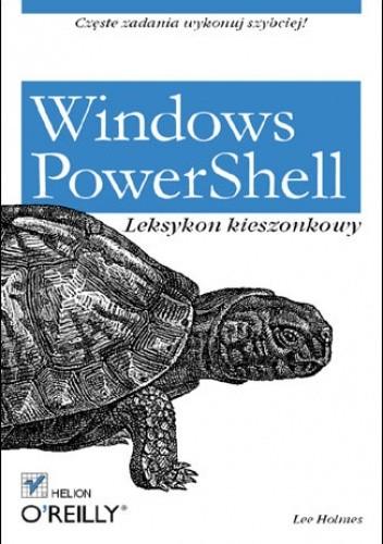 Okładka książki Windows PowerShell. Leksykon kieszonkowy