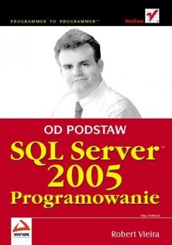 Okładka książki SQL Server 2005. Programowanie. Od podstaw