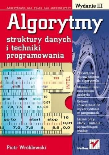 Okładka książki Algorytmy, struktury danych i techniki programowania. Wydanie III