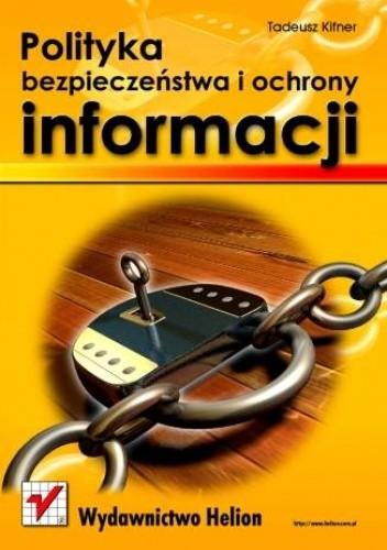 Okładka książki Polityka bezpieczeństwa i ochrony informacji