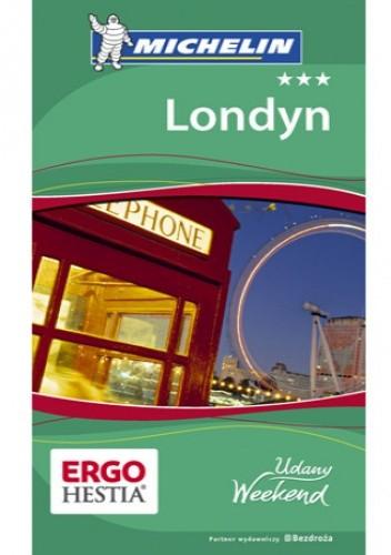 Okładka książki Londyn. Udany Weekend Michelin. Wydanie 5