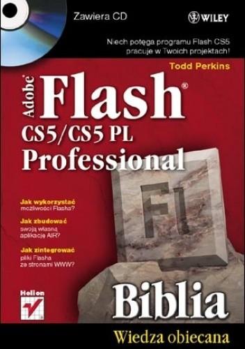 Okładka książki Adobe Flash CS5/CS5 PL Professional. Biblia