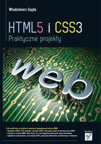 Okładka książki HTML5 i CSS3. Praktyczne projekty