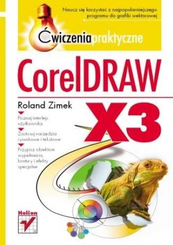 Okładka książki CorelDRAW X3. Ćwiczenia praktyczne