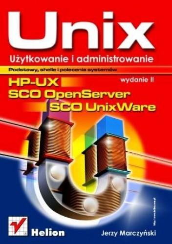 Okładka książki UNIX użytkowanie i administrowanie. 2 wydanie