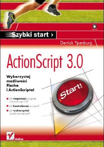 Okładka książki ActionScript 3.0. Szybki start