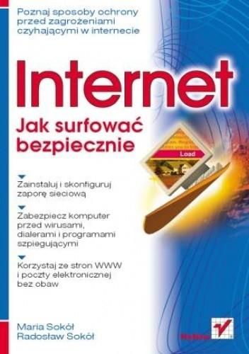 Okładka książki Internet. Jak surfować bezpiecznie