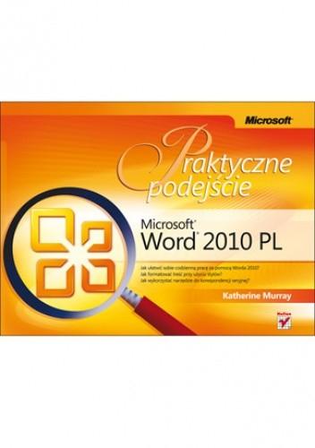 Okładka książki Microsoft Word 2010 PL. Praktyczne podejście