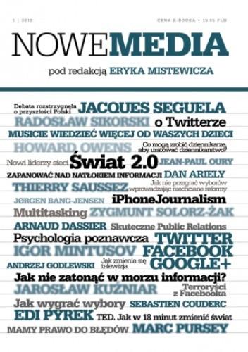 Okładka książki NOWE MEDIA pod redakcją Eryka Mistewicza Kwartalnik 1/2012