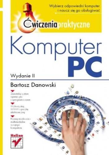 Okładka książki Komputer PC. Ćwiczenia praktyczne. Wydanie II