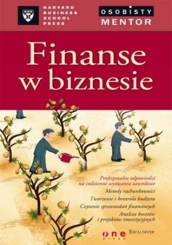 Okładka książki Finanse w biznesie. Osobisty mentor- Harvard Business
